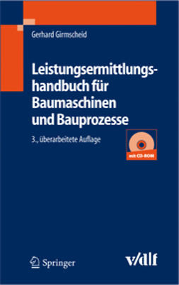 Girmscheid, Gerhard - Leistungsermittlungshandbuch für Baumaschinen und Bauprozesse, ebook