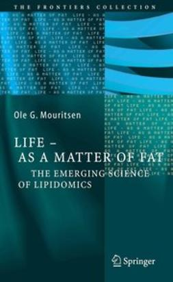 Mouritsen, Ole G. - Life — As a Matter of Fat, ebook