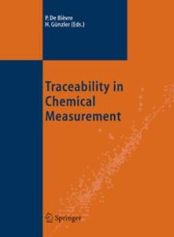 Bièvre, Paul - Traceability in Chemical Measurement, ebook