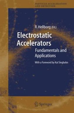 Hellborg, Ragnar - Electrostatic Accelerators, ebook