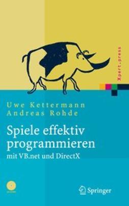 Kettermann, Uwe - Spiele effektiv programmieren, ebook