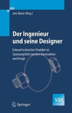 Lindemann, Udo - Der Ingenieur und seine Designer, e-kirja