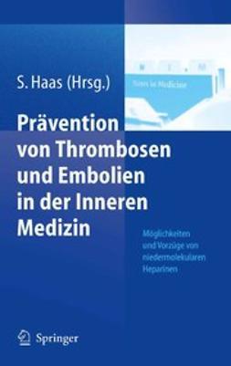 Haas, Sylvia - Prävention von Thrombosen und Embolien in der Inneren Medizin, ebook