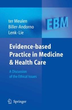 Biller-Andorno, Nikola - Evidence-based Practice in Medicine and Health Care, e-bok