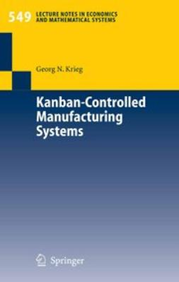 Krieg, Georg N. - Kanban-Controlled Manufacturing Systems, ebook