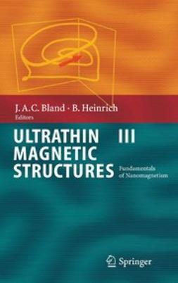 Bland, J. Anthony C. - Ultrathin Magnetic Structures III, ebook