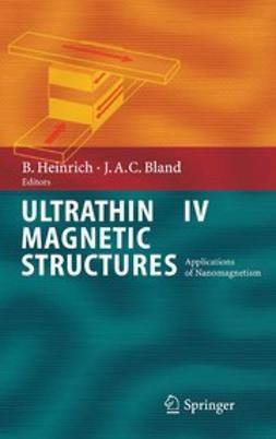 Bland, J. Anthony C. - Ultrathin Magnetic Structures IV, ebook
