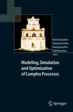 Bock, Hans Georg - Modeling, Simulation and Optimization of Complex Processes, e-bok