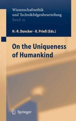 Duncker, Hans-Rainer - On the Uniqueness of Humankind, ebook