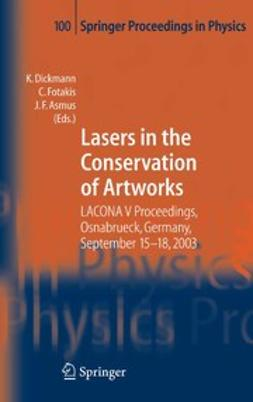 Asmus, John F. - Lasers in the Conservation of Artworks, ebook