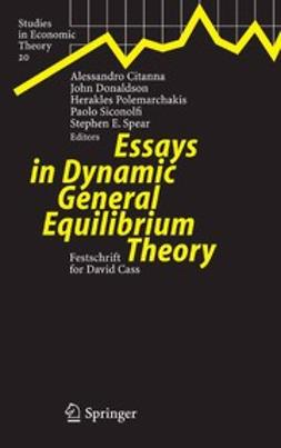 Citanna, Alessandro - Essays in Dynamic General Equilibrium Theory, ebook