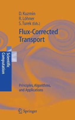 Kuzmin, Dmitri - Flux-Corrected Transport, ebook