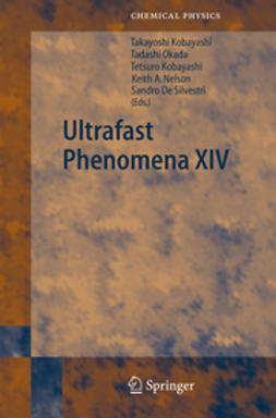 Kobayashi, Takayoshi - Ultrafast Phenomena XIV, ebook