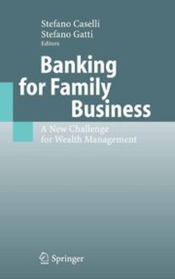 Caselli, Stefano - Banking for Family Business, e-kirja