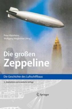 Kleinheins, Peter - Die Großen Zeppeline, ebook