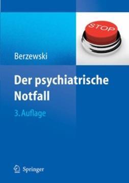 Berzewski, Horst - Der psychiatrische Notfall, ebook