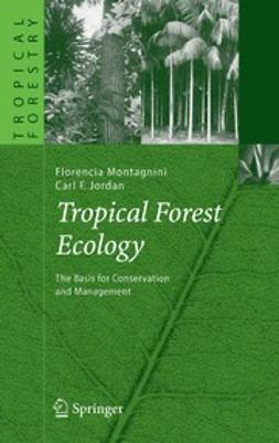 Jordan, Carl F. - Tropical Forest Ecology, e-bok