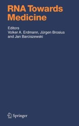 Barciszewski, Jan - RNA Towards Medicine, ebook