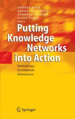 Back, Andrea - Putting Knowledge Networks into Action, ebook