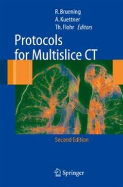 Bruening, Roland - Protocols for Multislice CT, e-bok