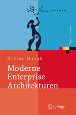 Masak, Dieter - Moderne Enterprise Architekturen, ebook