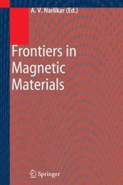 Narlikar, Anant V. - Frontiers in Magnetic Materials, ebook