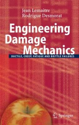 Desmorat, Rodrigue - Engineering Damage Mechanics, ebook