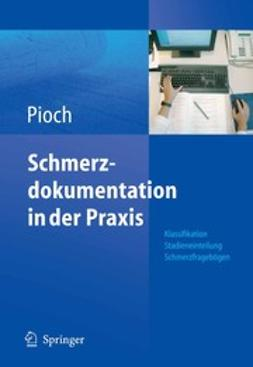 Pioch, Erdmute - Schmerzdokumentation in der Praxis, ebook