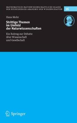 Mohr, Hans - Strittige Themen im Umfeld der Naturwissenschaften, ebook