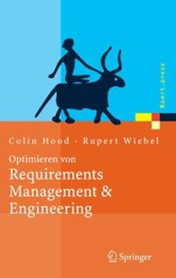 Hood, Colin - Optimieren von Requirements Management & Engineering, e-bok