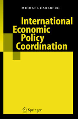 Carlberg, Michael - International Economic Policy Coordination, ebook