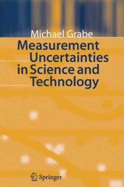 Grabe, Michael - Measurement Uncertainties in Science and Technology, ebook