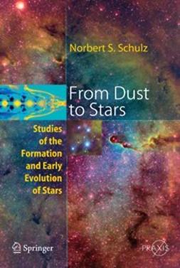 Schulz, Norbert S. - From Dust to Stars, ebook