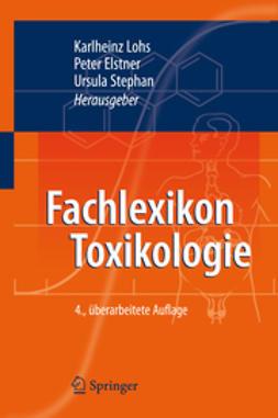 Lohs, Karlheinz - Fachlexikon Toxikologie, ebook