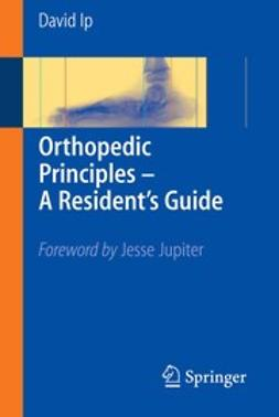 Orthopedic Principles — A Resident's Guide