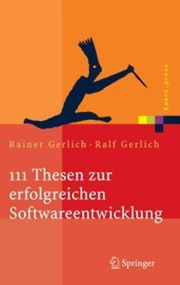 Gerlich, Rainer - 111 Thesen zur erfolgreichen Softwareentwicklung, e-kirja