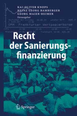 Bamberger, Heinz Georg - Recht der Sanierungsfinanzierung, ebook