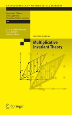 Lorenz, Martin - Multiplicative Invariant Theory, e-kirja