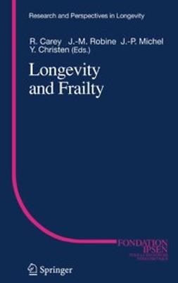 Carey, James R. - Longevity and Frailty, e-bok
