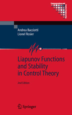 Bacciotti, Andrea - Liapunov Functions and Stability in Control Theory, ebook