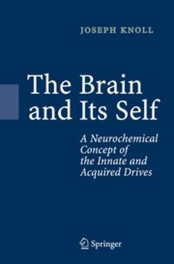 Knoll, Joseph - The Brain and Its Self, ebook