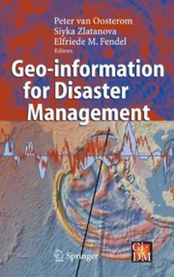Fendel, Elfriede M. - Geo-information for Disaster Management, e-kirja