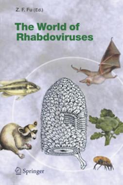 Fu, Zhen F. - The World of Rhabdoviruses, e-bok