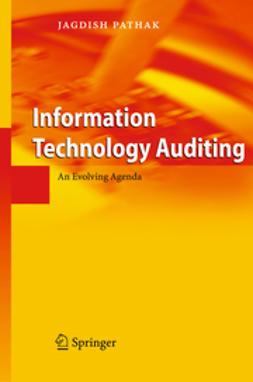 Pathak, Jagdish - Information Technology Auditing, ebook