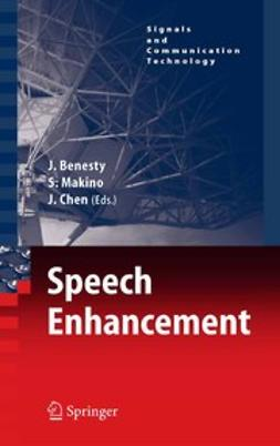 Benesty, Jacob - Speech Enhancement, ebook