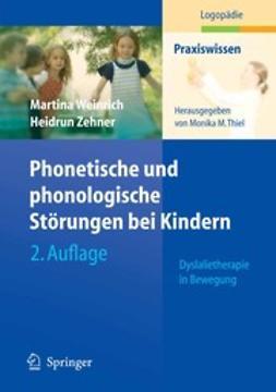 Thiel, Monika M. - Phonetische und phonologische Störungen bei Kindern, ebook