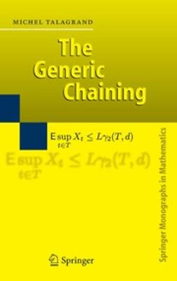 Talagrand, Michel - The Generic Chaining, ebook