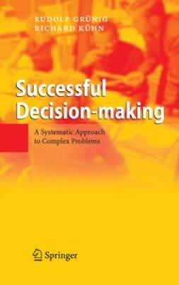 Grünig, Rudolf - Successful Decision-making, e-kirja