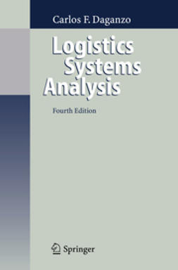 Daganzo, Carlos F. - Logistics Systems Analysis, ebook