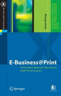 König, Anne - E-Business @ Print, ebook